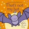 That's not my bat... - Fiona Watt, Rachel Wells (ilustrácie)