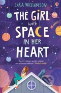 The Girl with Space in Her Heart - Lara Williamson