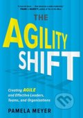 Agility Shift - Pamela Meyer