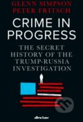 Crime in Progress - Glenn Simpson