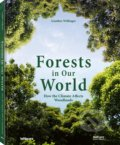 Forests in our World - Gunther Willinger