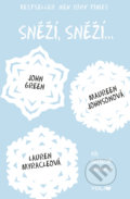Sněží, sněží... - John Green, Maureen Johnson, Lauren Myracle