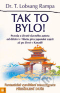 Tak to bylo! - Lobsang T. Rampa