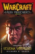 Warcraft 9: Studna věčnosti - Richard A. Knaak