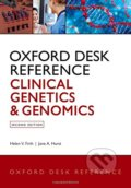 Oxford Desk Reference: Clinical Genetics and Genomics - Helen V. Firth, Jane A. Hurst