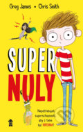 Supernuly - Greg James, Chris Smith