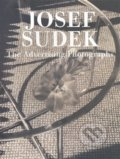 The Advertising Photographs - Josef Sudek