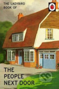 The Ladybird Book Of The People Next Door - Jason Hazeley, Joel Morris