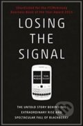 Losing the Signal - Jacquie McNish, Sean Silcoff