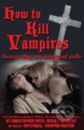 How To Kill Vampire - Christopher Pinto, Crystobal Della Volare