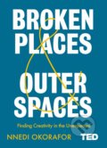 Broken Places and Outer Spaces - Nnedi Okorafor