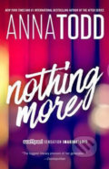 Nothing More - Anna Todd