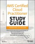 AWS Certified Cloud Practitioner Study Guide: CLF-C01 Exam - Ben Piper, David Clinton