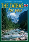 The Tatras for you - Lučanský Milan, František Kele