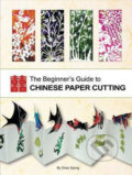 Beginner´s Guide to Chinese Paper Cutting - Zhao Ziping