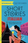 Short Stories in Italian for Intermediate Learners - Olly Richards
