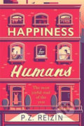 Happiness for Humans - P.Z. Reizin