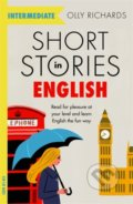 Short Stories in English for Intermediate Learners - Olly Richards