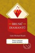 Brusič diamantů - Geše Michael Roach