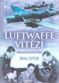 Luftwaffe vítězí - Mike Spick
