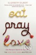 Eat, Pray, Love - Elizabeth Gilbert