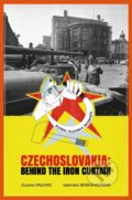 Czechoslovakia: Behind the Iron Curtain - Zuzana Palovic, Gabriela Bereghazyova