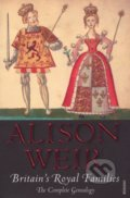 Britain's Royal Families - Alison Weir