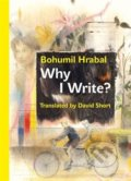 Why I Write? - Bohumil Hrabal
