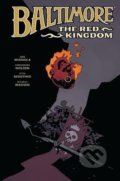 Baltimore 8: The Red Kingdom - Mike Mignola, Christopher Golden, Peter Bergting