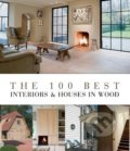 The 100 Best Interiors and Houses in Wood - Wim Pauwels