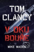 Tom Clancy: V oku bouře - Mike Maden