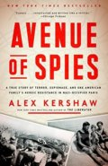 Avenue Of Spies - Alex Kershaw