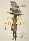 The Last Days of New Paris - China Mieville