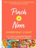 Pinch of Nom Everyday Light - Kay Featherstone, Kate Allinson
