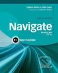 Navigate Intermediate B1+: Workbook with Key and Audio CD - Mike Sayer, Edward Alden