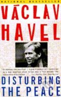 Disturbing the Peace - Václav Havel