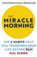 The Miracle Morning - Hal Elrod