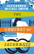 Comfort of Saturdays - Alexander McCall Smith