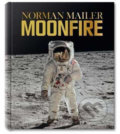 Norman Mailer, MoonFire: The Epic Journey of Apollo 11 - Norman Mailer, Colum McCann