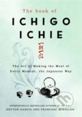 The Book of Ichigo Ichie - Francesc Miralles