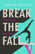 Break The Fall - Jennifer Iacopelli