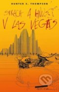 Strach a hnus v Las Vegas - Hunter S. Thompson