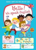 Hello! We speak English + 250 slov -