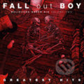 Fall Out Boy - Greatest Hits: Believers never die Vol.2 - Fall Out Boy