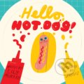 Hello, Hot Dog - Lily Murray, Jarvis (ilustrácie)
