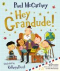 Hey Grandude! - Paul McCartney, Kathryn Durst (ilustrácie)