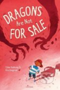 Dragons Are Not for Sale - Tjibbe Veldkamp, Alice Hoogstad