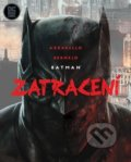 Batman: Zatracení - Brian Azzarello, Lee Bermejo