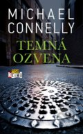 Temná ozvena - Michael Connelly