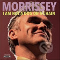 Morrissey: I Am Not A Dog On A Chain LP - Morrissey